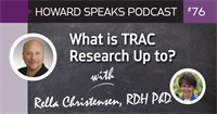 What is TRAC Research Up To? with Rella Christensen : Howard Speaks Podcast #76
