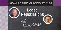 152 Lease Negotiations with George Vaill : Dentistry Uncensored with Howard Farran