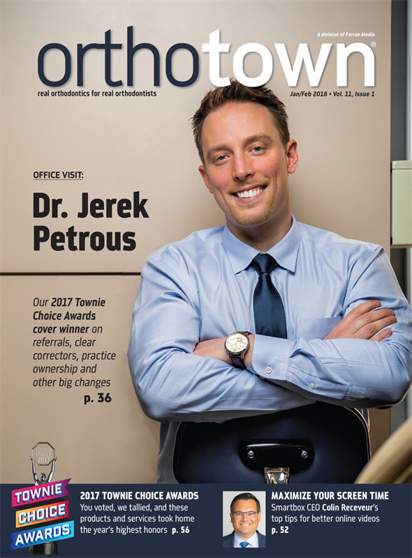 Orthotown Magazine January/February 2018
