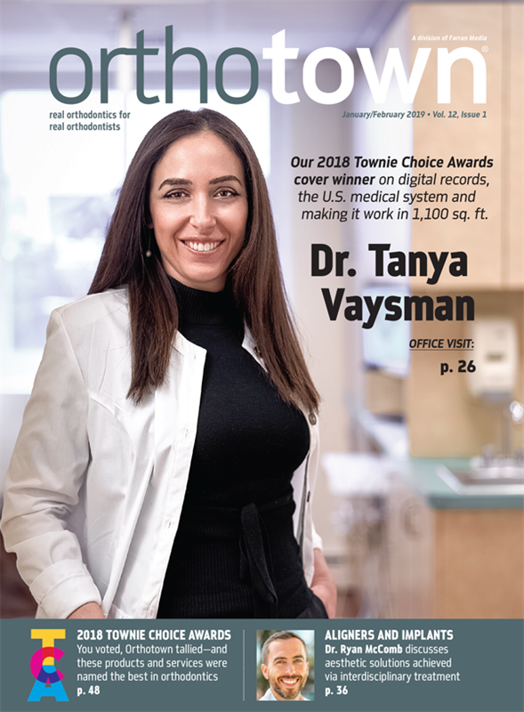 Orthotown Magazine January/February 2019
