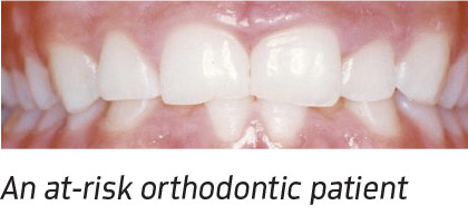 An at-risk orthodontic patient