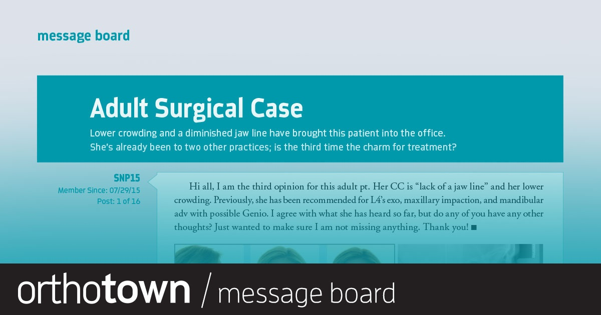 Adult Surgical Case Lower crowding and a diminished jaw line have brought this patient into the office. She's already been to two other practices; is the third time the charm for treatment?