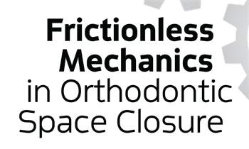 "Frictionless Mechanics in Orthodontic Space Closure Townie ""fenrisúlfr""—one of the most prolific and respected posters on Orthotown's message boards—shares case studies in which digital imaging technology helped clarify and direct his decisions about how to approach his patients' treatments."