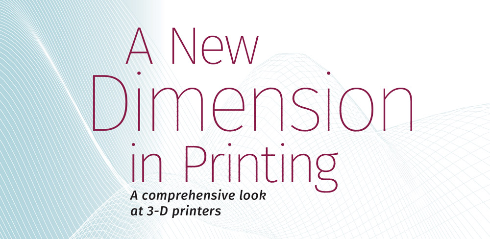 Header: A New Dimension in Printing