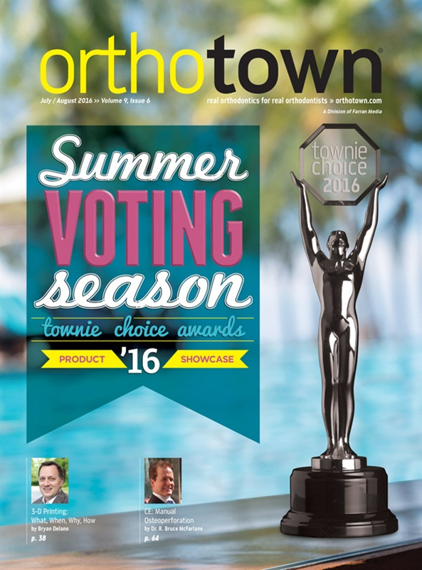 Orthotown Magazine July/August 2016