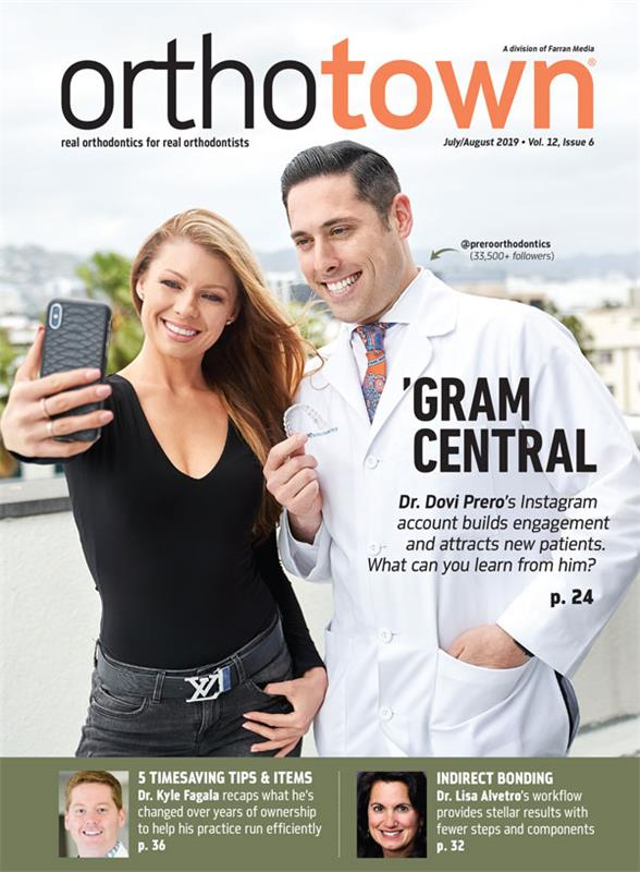 Orthotown Magazine July/August 2019