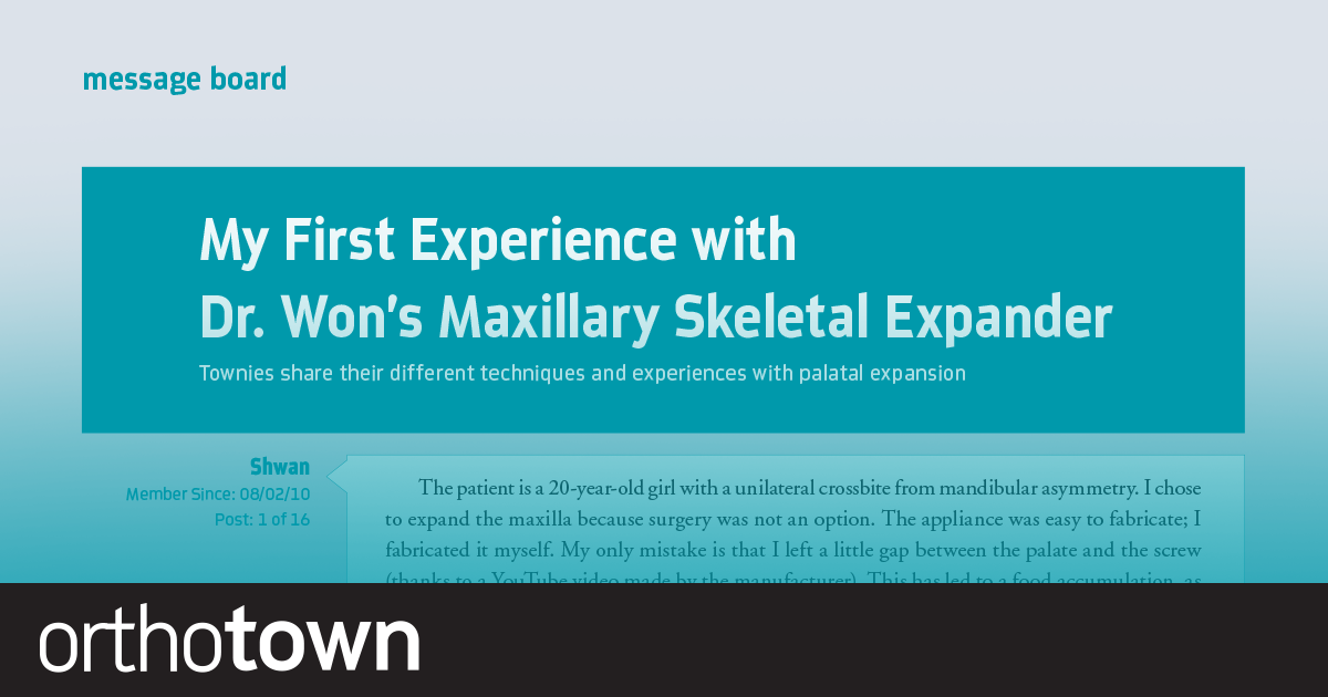 My First Experience with Dr. Won's Maxillary Skeletal Expander Townies share their different techniques and experience with palatal expansion.